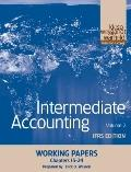 Intermediate Accounting, Working Papers Volume II: International Finanacial Reporting Standa...