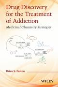 Drug Discovery for the Treatment of Addiction : Medicinal Chemistry Strategies