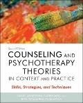 Counseling and Psychotherapy Theories in Context and Practice: Skills, Strategies, and Techn...