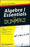Algebra I Essentials For Dummies (For Dummies (Math & Science))