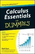 Calculus Essentials For Dummies (For Dummies (Math & Science))