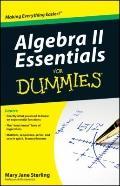 Algebra II Essentials For Dummies (For Dummies (Math & Science))