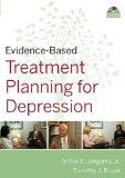 Evidence-Based Psychotherapy Treatment Planning for Depression DVD, Workbook, and Facilitato...