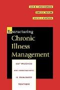 Restructuring Chronic Illness Management: Best Practices and Innovations in Team-Based Treat...