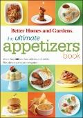 Ultimate Appetizers Book : More Than 450 No-Fuss Nibbles and Drinks, Plus Simple Party Plann...
