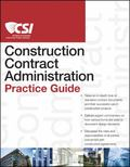 CSI Construction Contract Administration Practice Guide