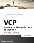 VCP VMware Certified Professional on vSphere 4 Review Guide: (Exam VCP-410)