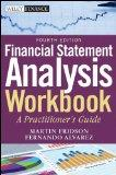 Financial Statement Analysis Workbook: A Practitioner's Guide (Wiley Finance)