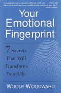 Your Emotional Fingerprint : 7 Aspects of Importance That Will Transform Your Life