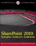 SharePoint 2010 : Enterprise Architect's Guidebook