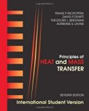 Principles of Heat and Mass Transfer: International Student Version 7th (seventh) , Interna ...