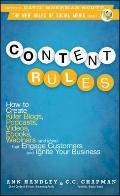 Content Rules: How to Create Killer Blogs, Podcasts, Videos, Ebooks, Webinars (and More) Tha...