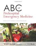 ABC of Prehospital Emergency Medicine (ABC Series)