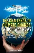 Challenges of Climate Change : Which Way Now?