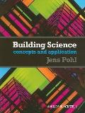 Building Science : Concepts and Application