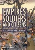 Empires, Soldiers, and Citizens : A World War I Sourcebook