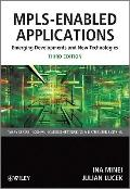 MPLS-Enabled Applications : Emerging Developments and New Technologies