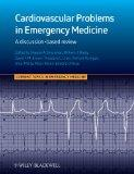 Cardiovascular Problems in Emergency Medicine: A Discussion-based Review (CTEM - Current Top...