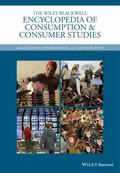 Wiley Blackwell Encyclopedia of Consumption and Consumer Studies