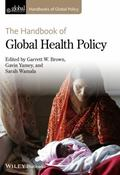 Handbook of Global Health Policy