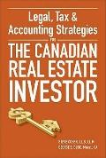 Legal, Tax, and Accounting Strategies for the Canadian Real Estate Investor