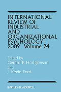 International Review of Industrial and Organizational Psychology, 2009 (Volume 24)