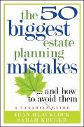 50 Biggest Estate Planning Mistakes... and How to Avoid Them