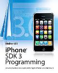 iPhone SDK 3 Programming - Advanced Mobile Development for Apple iPhone and iPod touch (Wiley)
