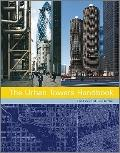 The Urban Towers Handbook: High Rise and the City