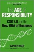 Age of Responsibility : CSR 2. 0 and the New DNA of Business