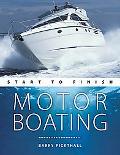 Motorboating: Start to Finish