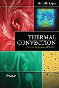 Thermal Convection: Patterns, Evolution and Stability