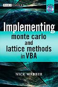 Implementing Models of Financial Derivatives: Object Oriented Applications with VBA (Wiley F...