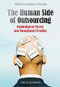 The Human Side of Outsourcing: Psychological Theory and Management Practice
