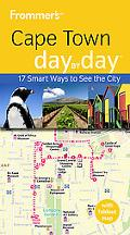 Frommer's Cape Town Day by Day (Frommer's Day by Day - Pocket)