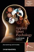 Applied Sport Psychology: A Case-Based Approach (Wiley Sporttexts)