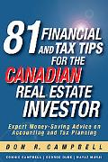 81 Financial and Tax Tips for the Canadian Real Estate Investor: Expert Money-Saving Advice ...
