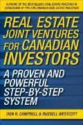 Real Estate Joint Ventures for Canadian Investors: A Proven and Powerful Step-by-Step System