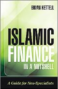 Islamic Finance in a Nutshell: A Guide for Non-Specialists (Wiley Finance)