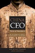China CEO Voices of Experience from 20 International Business Leaders
