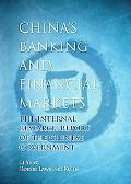 China's Banking & Financial Markets The Internal Report of the Chinese Government
