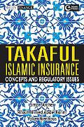 Takaful Islamic Insurance: Concepts and Regulatory Issues (Wiley Finance)