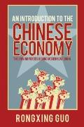 Introduction to the Chinese Economy : The Driving Forces Behind Modern Day China