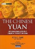 Chinese Yuan : Internationalization and Financial Products in China