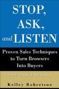 Stop, Ask, and Listen How to Welcome Your Customers and Increase Your Sales