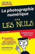 Photographie Numerique Pour les Nuls