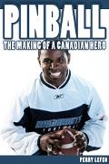 Pinball The Making of a Canadian Hero