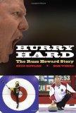 Hurry Hard: The Russ Howard Story