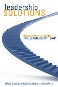 Leadership Solutions Using Pinpoint Diagnostics to Bridge the Leadership Gap