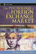 Psychology Of The Foreign Exchange Market